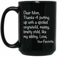 Funny Coffee Mug Dear Mom Ceramic Mug Funny Gift For Mother Mother's Day Present