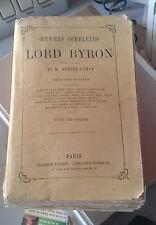 Oeuvres complètes de Lord Byron. Tome 3. Trad. Amédée Pichot. Garnier. Ca. 1885