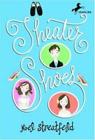 Theater Shoes (The Shoe Books) by Noel Streatfeild