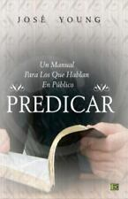 Predicar : Un Manual para Los Que Hablan en Público (2006, Paperback)