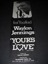 Waylon Jennings 1st #1 Ballad Yours Love vintage original music biz promo advert