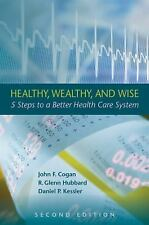John F. Cogan~HEALTHY, WEALTHY, AND WISE~SIGNED 2ND/DJ~NICE COPY