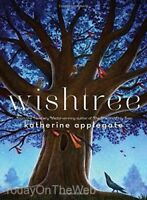 Wishtree (New Hardcover) by Katherine Applegate