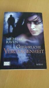 Gefährliche Vergangenheit von Michelle Raven  (TB, S. 410)