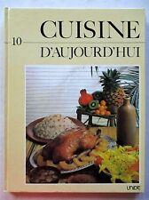 Cuisine d'aujourd'hui l'encyclopédie de la cuisine familiale tome 10 /S13