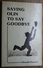 Saying Olin to Say Goodbye by Donald Hackett