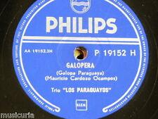 78 Rpm Trío Los Paraguayos Galopera/Mi Dicha Lejana