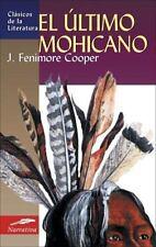 El ultimo mohicano (Clasicos de la literatura series)