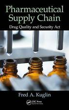 Pharmaceutical Supply Chain: Drug Quality and Security Act by Kuglin, Fred A. |