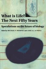 What is Life? The Next Fifty Years: Speculations on the Future of-ExLibrary