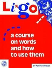 Lingo: A Course on Words and How to Use Them (Paperback or Softback)