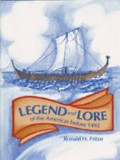 Legend and Lore of the Americas Before 1492 by Ronald H. Fritze