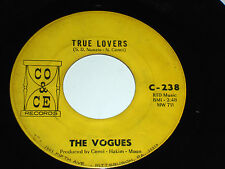 """THE VOGUES True Lovers 45 Land of Milk and Honey Co Ce records C-238 vinyl 7"""""""