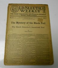 1909 OLD SLEUTH WEEKLY v.1 #31 Mystery of the Black Pool DETECTIVE Stories Poor