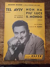 """SPARTITO  MARINO MARINI  """"TEL AVIV"""" + """"NON HA PIU' LUCE IL MONDO"""""""