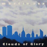 MARTIN REV - CLOUDS OF GLORY   CD NEU