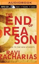 The End of Reason: A Response to the New Atheists (CD)