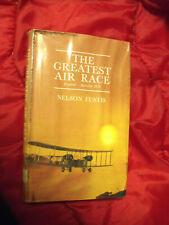 The Greatest Air Race England-Australia 1919 by Nelson Eustis