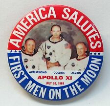 1969 AMERICA SALUTES APOLLO XI (11) Astronaut NASA Space large pinback button
