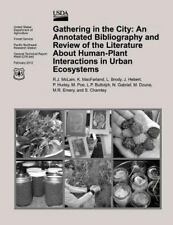 Gathering in the City: an Annotated Bibliography and Review of the Literature...