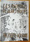 Les Assemblages de Jean Dubuffet par Pierre Volboudt #670 of 700 copies