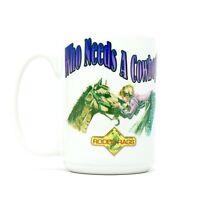 Who Needs A Cowboy - Girl With Pony - Rodeo Rags Cuppa Mug 15 Oz Coffee Mug Cup