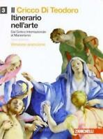 CRICCO DI TEODORO 3, ITINERARIO NELL'ARTE Arancione ZANICHELLI COD:9788808203533
