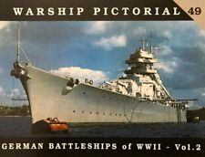 Warship Pictorial 49 - German Battleships of WWII Vol.2