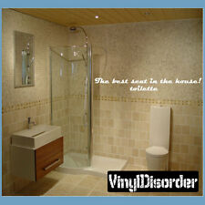 The best seat in the house! Wall Quote Mural Decal-bathroomquotes24