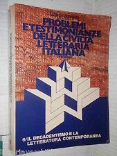 PROBLEMI E TESTIMONIANZE DELLA CIVILTA LETTERARIA ITALIANA 6 Marti Varanini 1981
