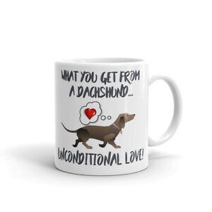 Dog Mug Dachshund Mug What you get - Unconditional Love, Dachshund Gift, Xmas