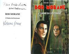 RARE EO HENRI VERNES + BOB MORANE HC N° 16 + DÉDICACE : L´OMBRE DU LIEUTENANT
