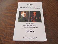 d'un empire a l'autre les pellion 1809-1868 - JEAN LEDUC