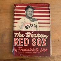 1947 The Boston Red Sox by Frederick G Lieb HC/DJ 1st Baseball Vtg
