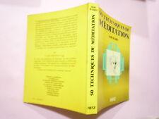 MARC DE SMEDT 50 TECHNIQUES DE MEDITATION EDITIONS RETZ 1979