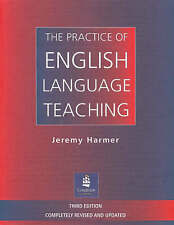 The Practice of English Language Teaching by Jeremy Harmer (Paperback, 2001)