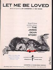 Let Me Be Loved The James Dean Story 1957 Sheet Music