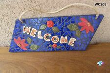 Flower Welcome Mosaic House Sign HANDMADE with a lot of BEAUTIFUL THINGS  WC208