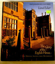 The Glory of the English House One Hundred Architectural Masterpiece 1991