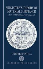 Aristotle's Theory of Material Substance : Heat and Pneuma, Form and Soul by...