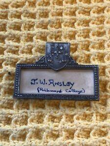 Antique Pewter Name Badge From Richmond University British Association Ornate
