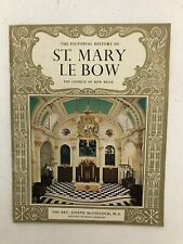 The Pictorial History of St Mary Le Bow - The Rev J McCulloch - Pitkin - 1964