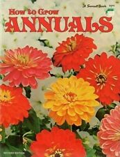 Vintage Sunset Book How to Grow Annuals 1974 Revised Edition Paperback