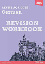 REVISE AQA GCSE GERMAN REVISION WORKBOOK QUESTIONS ANSWERS KS4 2013 EXAM PAPERS