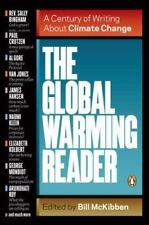 The Global Warming Reader : A Century of Writing about Climate Change by Bill Mc