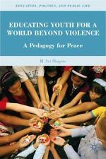 Education, Politics and Public Life: Educating Youth for a World Beyond...