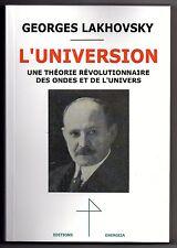 Georges Lakhovsky L'Universion Magnétisme Ondes Universelles Tesla Radio
