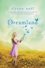 A Riley Bloom Book: Dreamland 3 by Alyson Noël (2011, Paperback)