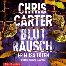 Chris Carter - Blutrausch – Er muss töten