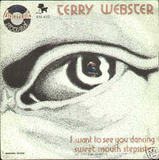 TERRY WEBSTER I want too see you dancing / sweet mouth